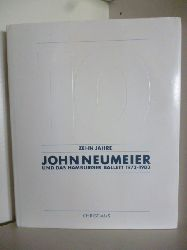 Albrecht, Christoph (Hrsg.)  Zehn Jahre John Neumeier und das Hamburger Ballett 1973-1983