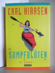 Hiaasen, Carl  Sumpfblüten