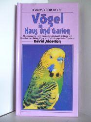 Alderton, David  Vögel in Haus und Garten