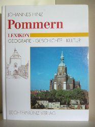Hinz, Johannes  Pommern Lexikon. Geografie, Geschichte, Kultur