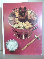 Emily Hahn  Internationale Speisekarten. Die chinesische Küche