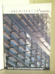 Aktuell: von Monika Gentner. Neue Produktr: von Barbara Kanzian  Architektur Aktuell. April 1995
