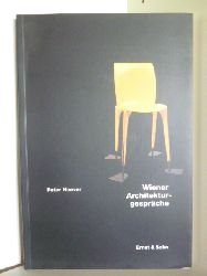Noever, Peter  Wiener Architekturgespräche