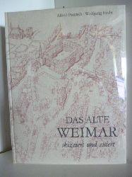 Alfred Pretzsch und Wolfgang Hecht  Das alte Weimar. Skizziert und Zitiert.
