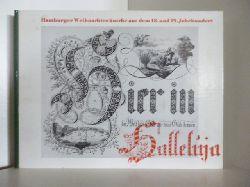 Ausgewählt und erläutert von Hildamarie Schwindrazheim  Hamburger Weihnachtswünsche aus dem 18. und 19. Jahrhundert