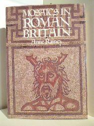 Rainey, Anne  Mosaics in Roman Britain