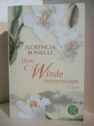 Bonelli, Florencia  Dem Winde versprochen