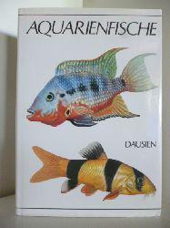 Deutsche Textbearbeitung von Klaus Wilkerling  Aquarienfische