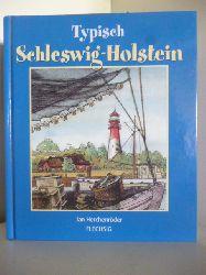 Herchenröder, Jan  Typisch Schleswig-Holstein
