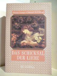 Dietmar Kamper und Christoph Wulf (Hrsg.)  Das Schicksal der Liebe