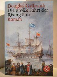 Galbraith, Douglas  Die große Fahrt der Rising Sun
