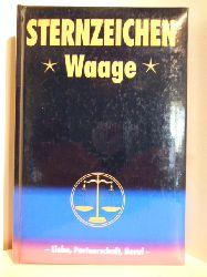 Alfred P. Zeller  Sternzeichen Waage. Liebe, Partnerschaft, Beruf.