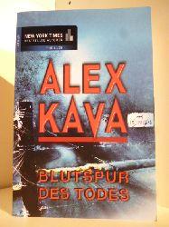 Kava, Alex  Blutspur des Todes