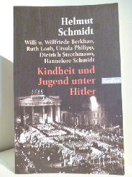 Helmat Schmidt, Willi und Willfriede Berkhan, Ruth Loah, Ursula Philipp, Dietrich Strothmann, Hannelore Schmidt.  Kindheit und Jugend unter Hitler