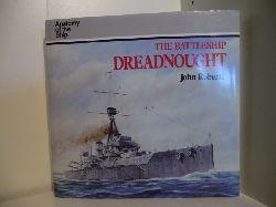 Roberts, John:  Anatomy of the Ship. The Battleship Dreadnought