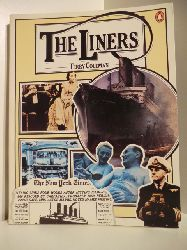 Coleman, Terry  The Liners. A History of the North Atlantic Crossing