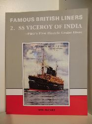 McCart, Neil  Famous British Liners. 2. SS Viceroy of India. P&O` s First Electric Cruiser Liner