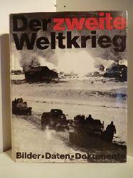 Ausstattung: Werner Baars  Der zweite Weltkrieg. Bilder - Daten - Dokumente