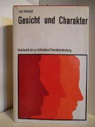 Herland, Leo  Gesicht und Charakter. Handbuch der praktischen Charakterdeutung.
