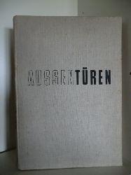 Albert Haberer und Karl Eichhorn  Aussentüren in Holz und Metall