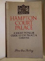 E.M. Keate, M.B.E.  Hampton Court Palace. A Short popular Guide to the Palace & Gardens.