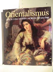 Lemaire, Gerard-Georges  Orientalismus. Das Bild des Morgenlandes in der Malerei.