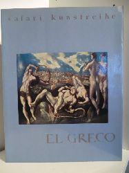 Hinks, Roger  Safari Kunstreihe. El Greco 1541 - 1614