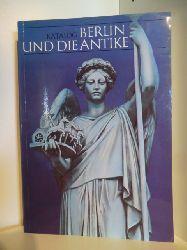 Herausgegeben von Willmuth Arenhövel  Katalog Berlin und die Antike. 22.4. bis 22.7.1979