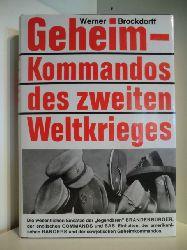 Brockdorff, Werner  Geheimkommandos des zweiten Weltkrieges