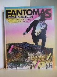 Pierre Souvestre und Marcel Allain  Fantomas. Mord in Monte Carlo