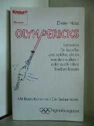 Dieter Höss. Illustrationen von Erik Liebermann  Olympericks. Limericks für Sportler und solche, die es werden wollen - oder auch lieber lassen