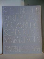 Vorwort von Lise Lotte Möller  Stiftung zur Förderung der Hamburgischen Kunstsammlungen. Erwerbungen 1964