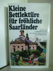 Ausgewählt von Katharina Steiner  Kleine Bettlektüre für fröhliche Saarländer