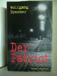 Brenner, Wolfgang  Der Patriot
