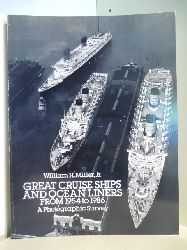 Miller, William H. Jr.:  Great Cruise Ships and Ocean Liners from 1954 to 1986. A Photographic Survey.
