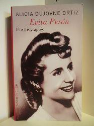 Ortiz, Alicia Dujovne  Evita Peron