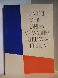 Vorwort von Ministerpräsident des Landes Schleswig-Holstein Dr. Lemke:  Hundert Jahre Landesverwaltung Schleswig-Holstein 1867 - 1967