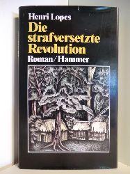 Lopes, Henri  Die strafversetzte Revolution