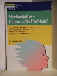 Dr. med. Jutta Walter  Wechseljahre - Chance oder Problem?
