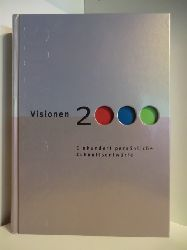 Vorwort von F. A. Brockhaus  Visionen 2000. Einhundert persönliche Zukunftsentwürfe