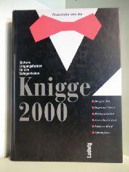 Au, Franziska von  Knigge 2000. Sichere Umgangsformen für alle Gelegenheiten