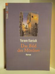 Kaniuk, Yoram  Das Bild des Mörders