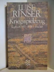 Rinser, Luise  Kriegsspielzeug. Tagebuch 1972 - 1978