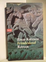 Karason, Einar:  Feindesland