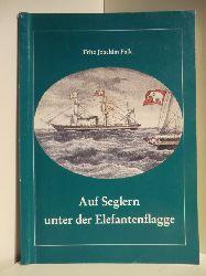 Falk, Fritz Joachim:  Auf Seglern unter der Elefantenflagge. Aus dem Leben des Kapitäns Josias Andreasen, Wyk (1817 - 1892)