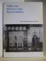 Sievers, Kai Detlev:  Schleswig-Holsteinische Bauernstuben