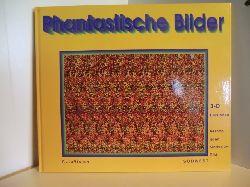 Thomas Ditzinger und Armin Kuhn  Phantastische Bilder. 3-D Illusion. Verborgene Motive im Bild. AutoVision