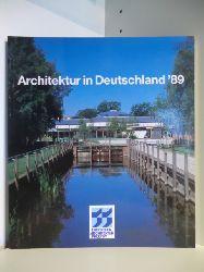 Herausgegeben von Ruhgas AG, Essen und Jürgen Joedicke  Architektur in Deutschland `89. Deutscher Architekturpreis 1989