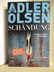Adler-Olsen, Jussi  Schändung. Ein Fall für Carl Mørck, Sonderdezernat Q