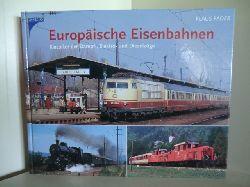Fader, Klaus  Europäische Eisenbahnen. Klassiker der Dampf-, Elektro- und Dieselzüge